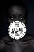 Buchcover von Chika Unigwe: Schwarze Schwestern