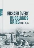 Buchcover von Richard Overy: Russlands Krieg 1941- 1945