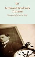 Buchcover von Ferdinand Bordewijk: Charakter - Roman von Vater und Sohn