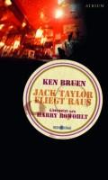 Buchcover von Ken Bruen: Jack Taylor fliegt raus