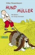 Buchcover von Hilke Rosenboom: Hund Müller