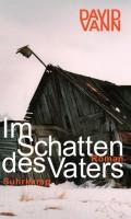 Buchcover von David Vann: Im Schatten des Vaters